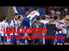 Highlights & All Goals  | AS Roma vs FC Porto [0-3] Play off Champions L...