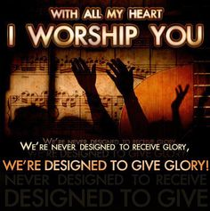 We're designed to give Worship