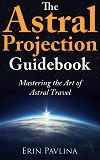If you are interested in learning astral projection, I highly recommend this book. It is very straight forward, as if she is talking to you... plus it is very informational! Author of The Astral Projection Guidbook is Erin Pavlina