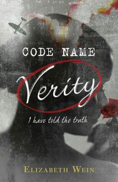 'Codename Verity' by Elizabeth Wein
