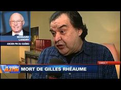Gilles Rhéaume s'éteint.  Entrevue Bernard Landry, premier ministre.
