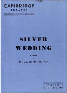 Silver Wedding Cambridge Theatre Programme 1957 with Evelyn Laye  Ref.667