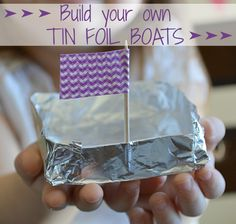 Quick and easy craft, perfect for the bathtub or playing outsid Boat Crafts, Camping Crafts, Quick And Easy Crafts, Crafts To Make, Stem Activities, Activities For Kids, Foil Boat, Aluminum Foil Crafts, Diy For Kids
