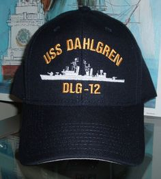 c04aece2283 USS DAHLGREN DLG-12 PORT SIDE CUSTOM MADE BALL CAP Military Hats