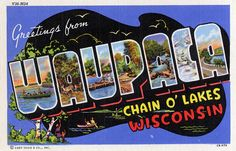 Greetings from Waupaca, Wisconsin, Chain O' Lakes - Large Letter Postcard by Shook Photos, via Flickr