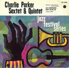 [ Charlie Parker Sextet & Quintet ]