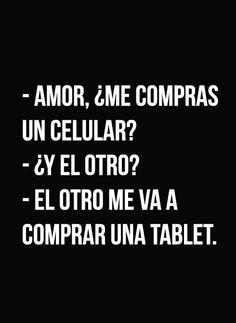 〽️ Amor, ¿Me Comoras un celular?...