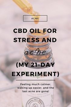 Skin Acne Remedies CBD Oil For Stress And Acne: My Experiment - Healthy Skin Glows - What happens when you take CBD oil for stress and acne? Oily Skin Remedy, Oily Skin Care, Skin Care Remedies, Acne Remedies, Skin Care Tips, Natural Remedies, Dry Skin, Stress, Experiment