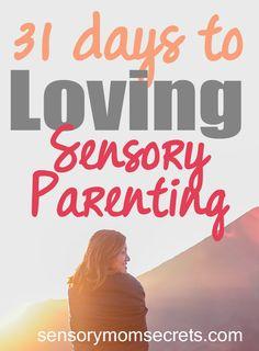 31 days to loving sensory parenting