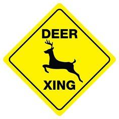 Deer Crossing Sign Xing buck doe hunter funny gag novelty... https://www.amazon.com/dp/B018TN57ZW/ref=cm_sw_r_pi_dp_d9Otxb9E18JZG
