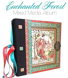 Try this Enchanted Forest Mixed Media Album with a free project sheet from Graphic 45!