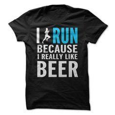 I Run Because ୧ʕ ʔ୨ I Really Like BeerI Run Because I Really Like Beer T-shirt, Hoodie. Great for anyone going up against a clock or running a race.Run, beer, running