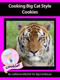 FREE Today Only!  Cookies Cookbook for Mother's DayCookie recipes and LOTS of photos of Big Cats, too.https://bigcatrescue.org/may-14-2017/