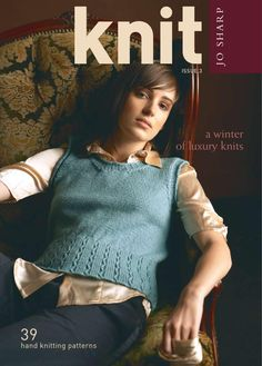 Knit Issue 3 88 pages DIGITAL DOWNLOAD, 39 hand knitting designs for women and men, includes homewares. Casual weekend wear, classic shades and vintage garments. Yarns featured are; Silkroad Aran and DK Tweed, Silkroad aran, Silkroad Ultra, Classic DK Wool, Rare Comfort Kid Mohair, Alpaca Silk Georgette, Alpaca Kid Lustre. Includes small and easy projects for beginner knitters.All yarns are available from josharp.com To purchase this book with complete knitting patterns go to ...