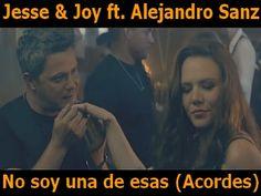 Jesse y Joy y Alejandro Sanz - No soy una de esas acordes