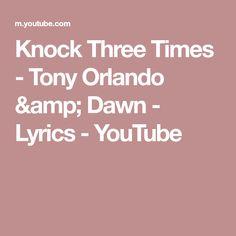 46adac621235 Knock Three Times - Tony Orlando   Dawn - Lyrics