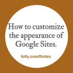 Free Technology for Teachers: How to Customize the Look of Your Google Site