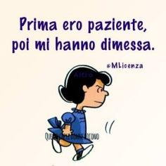 Risultati immagini per lucy peanuts tattoo Favorite Quotes, Best Quotes, Funny Quotes, Psychology Humor, Lucy Van Pelt, Snoopy Quotes, Cheer Up, Vignettes, Cool Words