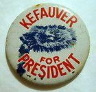 Kefauver 4 President: Tin Litho Pinback Button Pin Out Of Print Reproduction - Button, Kefauver, Litho, PINBACK, PRESIDENT, Print, Reproduction
