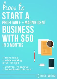 How to start a thriving business for $50 in 3 months. (Yes, it's possible!) Regina is the expert at this, and the steps are totally do-able.