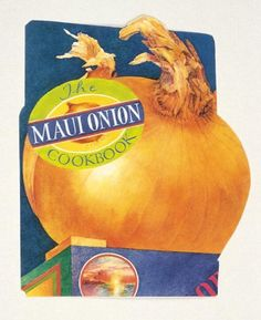 Maui Onion Cookbook by Barbara Santos http://www.amazon.com/dp/B007QPFFE8/ref=cm_sw_r_pi_dp_3af4wb15N627D
