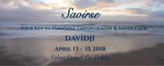 Join me for a bran new event in Dublin, Ireland. Saoirse, (Freedom) is a unique immersive weekend to help you move beyond conditioned thoughts and limiting beliefs, and evoke your Sacred Powers. Learn more today & save your seat!