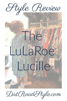 LuLaRoe Lucille Style Review