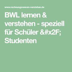 BWL lernen & verstehen - speziell für Schüler / Studenten