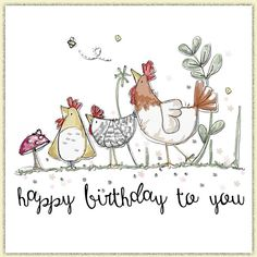 Handmade Animal Magic Collection Greetings Cards by Tracey Russell Happy Birthday Chicken, Happy Birthday Art, Happy Birthday Images, Happy Birthday Greetings, Birthday Messages, Birthday Cards, Vintage Birthday, Birthday Card Drawing, Chicken Art