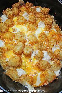Bacon, Butter, Cheese & Garlic: Crockpot Tater Tot Breakfast Casserole