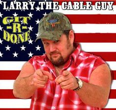 "Only in America!...Git-R-Done! ...This Saturday, GO see funnyman ""Larry the Cable Guy"" at the Paramount Theatre in Aurora, IL... You don't necessarily need to have some redneck in you to have a good time... but it helps!... Here's a review of Larry and his friends from the Original Blue Collar Tour.., http://www.nytimes.com/2013/05/18/arts/the-original-blue-collar-comedy-tour-stars.html?_r=0"