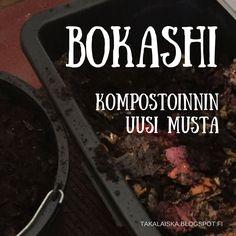 Bokashi-kompostointimenetelmä avaa uusia mahdollisuuksia. Biojätteen fermentointi, EM:n salaisuudet, maan parantaminen, oma aktiivisuus suhteessa ympäristöön, elämän (ja jätteen) kiertokulun pikkuista parempi ymmärtäminen...