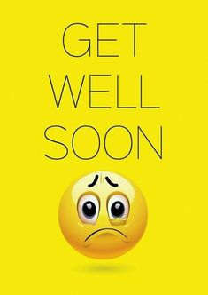 Get Well Messages, Get Well Wishes, Get Well Cards, Emoji Images, Emoji Pictures, Smiley Emoticon, Smiley Faces, Emoticon Faces, Clever Quotes
