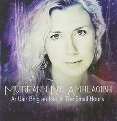 Ar Uair Bhig an Lae: Small Hours CD Baby http://smile.amazon.com/dp/B00B2TUJRM/ref=cm_sw_r_pi_dp_P7K3vb124YXPE