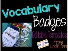 Make learning new words exciting for your students by making vocabulary badges! These can be used in a ton of different ways! This resource contains editable templates that fit a clear badge holder. Simply use your own font to type the words in each predesign box! :)While these are intended to use with vocabulary words, they would work wonderfully with sight words for younger grades! :) Leslie Ann