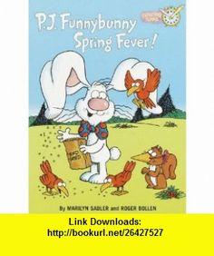 P.J. Funnybunny Spring Fever! (Coloring Book) (9780679894759) Marilyn Sadler, Roger Bollen , ISBN-10: 0679894756  , ISBN-13: 978-0679894759 ,  , tutorials , pdf , ebook , torrent , downloads , rapidshare , filesonic , hotfile , megaupload , fileserve