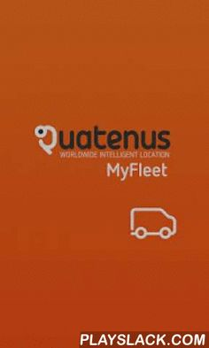 Quatenus MX MyFleet  Android App - playslack.com ,  ***************************************You must have a Quatenus® User Account to get any use from this application***************************************Full fleet management control to be executed directly in your cell phone!Car control in real time.. Fleet location or individual car location. Individual car location and walking navigation to it. Near me assets location. Near me fleet location. Full trip list and map visualization. Full…