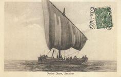 Native Dhow, Zanzibar 1930 Tanzania, Kenya, German East Africa, Horn Of Africa, Diego Garcia, British Indian Ocean Territory, Seafarer, Mauritius, Ethiopia