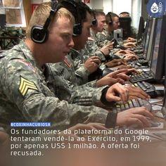 #CoxinhaCuriosa Ainda bem que eles recusaram né?  #TimelineAcessivel #PraCegoVer  Foto de militares do Exército estadunidense com a curiosidade: Os fundadores da plataforma do Google tentaram vendê-la ao Exército em 1999 por apenas US$ 1 milhão. A oferta foi recusada!   TAGS: #coxinhanerd #nerd #geek #geekstuff #geekart #nerd #nerdquote #geekquote #curiosidadesnerds #curiosidadesgeeks #coxinhanerd #coxinhaseries #series #seriados #viciadosemseries #dicadeserie #tech #teconologia #google