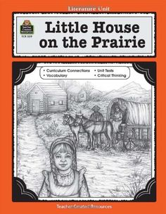 A Guide for Using Little House on the Prairie in the Classroom (Literature Units) by Maifair, Linda Lee Published by Teacher Created Resources Paperback Laura Ingalls Wilder, Teacher Created Resources, Book Study, Summer School, School 2017, Home Schooling, Lesson Plans, The Book, Missouri