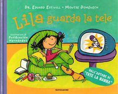 Lila guarda la tele - Eduard Estivill & Montse Domenech - Mondadori (2009)
