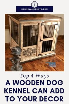 Wooden Dog Kennel Choosing a dog crate can become confusing if you have many choices to make. People are especially c Wooden Dog Crate, Wooden Dog Kennels, Pet Kennels, Wire Crate, Pet Dogs, Pets, Chihuahua Dogs, Puppies, Choosing A Dog