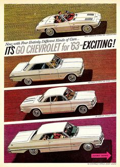 1963 Chevrolet Corvette, Nova, Corvair and Impala. I owned the Nova. My first boyfriend owned the Impala.