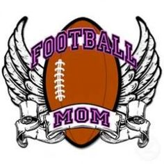 I'VE BEEN A FOOTBALL MOM FOR OH MY GOODNESS ~ 27 YEARS!