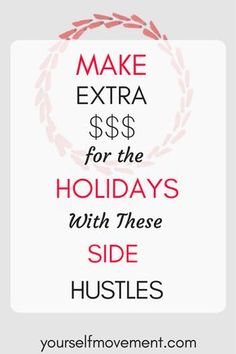 Need to make some extra cash for the holidays? Make an extra $1,000 this month with this list of side hustles.
