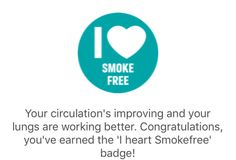 I've just earned the 'I heart Smokefree' badge from the Stoptober app. My circulation is improving and my lungs are working better!