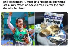 This woman ran 19 miles of a marathon carrying a lost puppy. Sweet Stories, Cute Stories, We Are The World, In This World, Cute Funny Animals, Funny Cute, Cute Puppies, Cute Dogs, Human Kindness