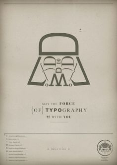 Darth Vader— May the force of Typography be with you—by H-57 Creative Station— Who's dorkier: Star Wars fans or type nerds?