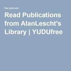 Read Publications from AlanLescht's Library | YUDUfree