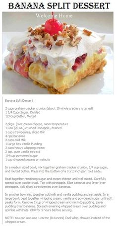 - BANANA SPLIT DESSERT, we& trying this one tonight. Definitely found out th… BANANA SPLIT DESSERT, we& trying this one tonight. Definitely found out the cream cheese needs to be at room temp or warmer so it spreads over the crust easier. Sweet Desserts, Easy Desserts, Sweet Recipes, Delicious Desserts, Yummy Food, Pudding Desserts, Dessert Banana Split, Banana Split Salad Recipe, Baking Recipes